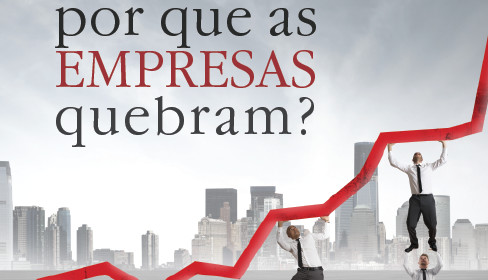 por que as empresas quebram
